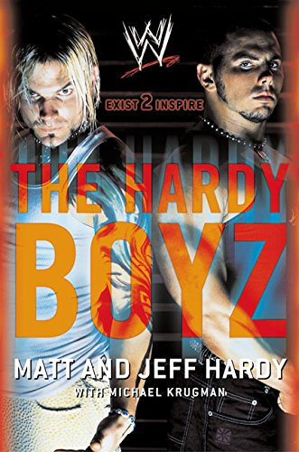 The Hardy Boyz: Exist to Inspire por Jeff Hardy