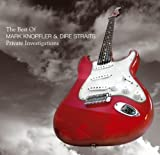 : Private Investigations: The Best of Dire Straits and Mark Knopfler