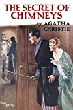 The Secret of Chimneys (Agatha Christie Facsimile Edtn)