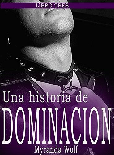 Mi hermoso modelo: una historia de dominacion Libro tres: (Erotica ...