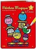 Mon bloc magique: Peinture magique à l'eau - Les gourmandises- Dès 3 ans