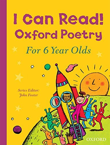 I Can Read! Oxford Poetry for 6 Year Olds by John Foster (2016-03-03)