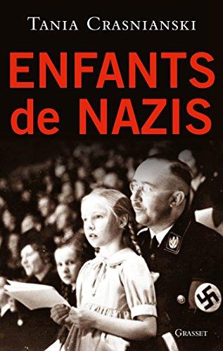 Enfants de nazis (essai français) par Tania Crasnianski