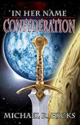 Confederation (Redemption Trilogy, Book 2) (English Edition)