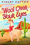 Wool Over Your Eyes: Knit One, Kill Two (A Desert Oasis Cozy Mystery Book 2) (English Edition)