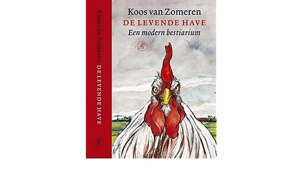 De levende have druk 1: en modern bestiarium: amazon.de: k. van