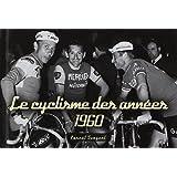 Le cyclisme des années 1960