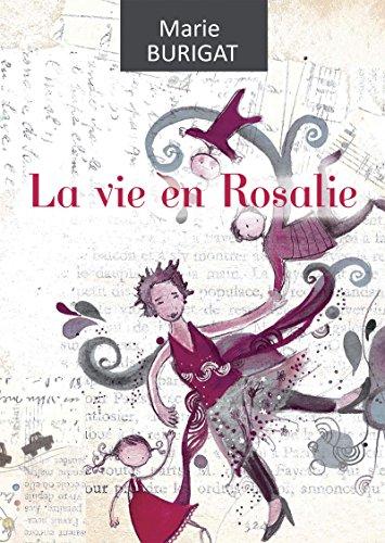 La vie en Rosalie: Un véritable concentré de bonne humeur !