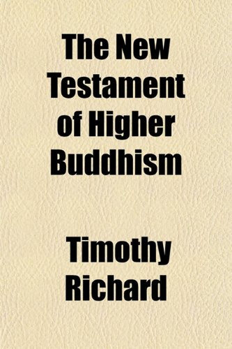 The New Testament of Higher Buddhism