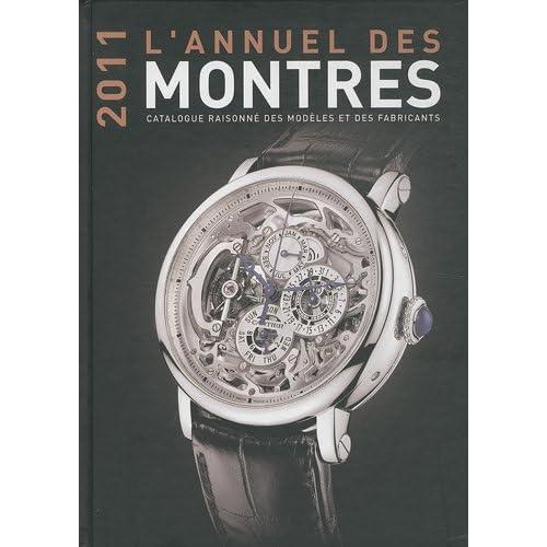 L'Annuel des montres : Catalogue raisonné des modèles et des fabricants, 12e année