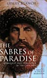 The Sabres of Paradise: Conquest and Vengeance in the Caucasus (Tauris Parke Paperbacks)
