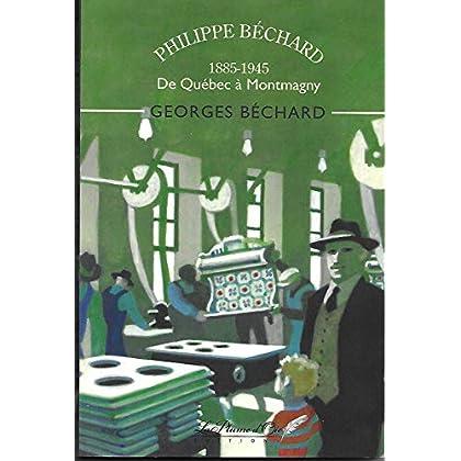 Philippe Béchard 1885-1948 de Québec à Montmagny