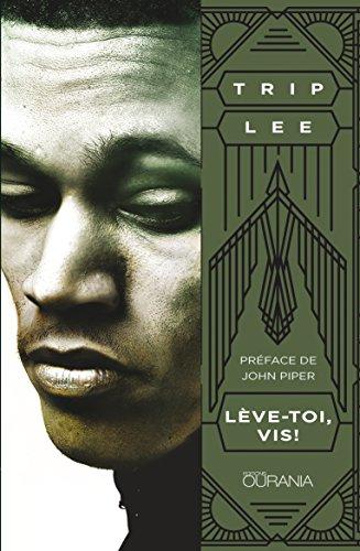 Descargar Libro Lève-toi, vis! de Trip Lee