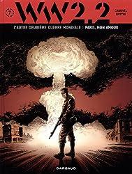 WW2.2, Tome 7 : Paris, mon amour
