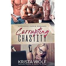 Corrupting Chastity - A Reverse Harem Romance (English Edition)