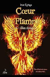 Coeur de flammes, tome 4: Ailes dorées