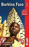 Burkina Faso (Bradt Travel Guide Burkina Faso) by Katrina Manson (2012-01-10)