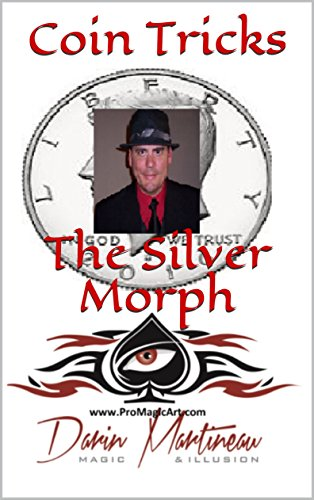 Coin Tricks The Silver Morph (English Edition)