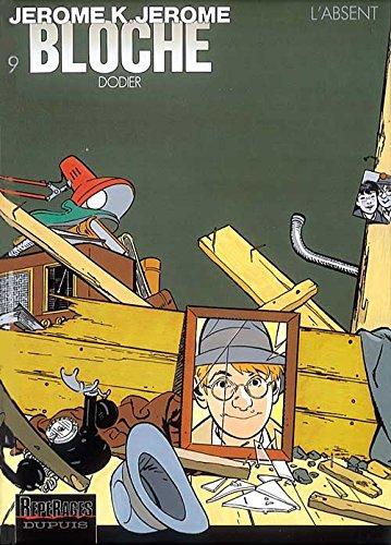 Jérôme K. Jérôme Bloche, tome 9 : L'Absent