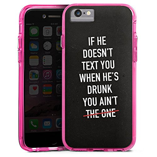 Apple iPhone 6s Bumper Hülle Bumper Case Glitzer Hülle Sprüche Sayings Phrases Bumper Case transparent pink