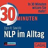 30 Minuten für erfolgreiches NLP im Alltag (Amazon.de)