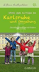 Spaß und Action mit Kindern in Karlsruhe und Umgebung: Die tollsten Ausflugsziele und besten Tipps