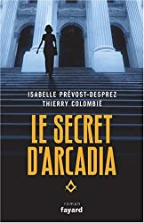 Le Secret d'Arcadia : Livre I - 1997