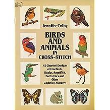 Birds and Animals in Cross-stitch (Dover needlework series)