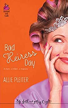 Bad Heiress Day (Mills & Boon Silhouette) par [Pleiter, Allie]