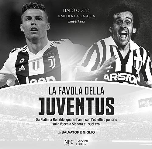 La favola della Juventus
