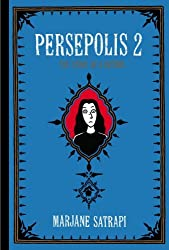 Persepolis 2: The Story of a Return (Pantheon Graphic Novels) by Marjane Satrapi (2005-08-02)