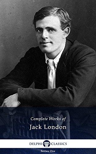 Delphi Complete Works of Jack London (Illustrated) (English Edition) par Jack London