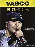 Vasco Big Book (69 Spartiti - Linea Melodica, Chitarra)