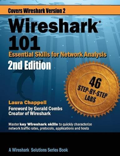 Wireshark 101: Essential Skills for Network Analysis - Second Edition: Wireshark Solution Series por Laura Chappell