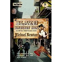 Blaze! Hatchet Men (Blaze! Western Series Book 7)