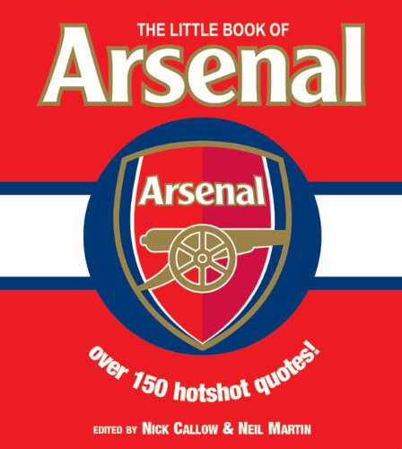 The Little Book of Arsenal (Little Book of Soccer)