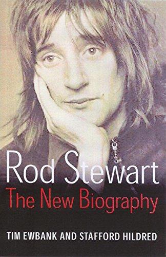 Rod Stewart: The new biography por Stafford Hildred