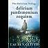 Delirium Trilogy: Delirium, Pandemonium, Requiem