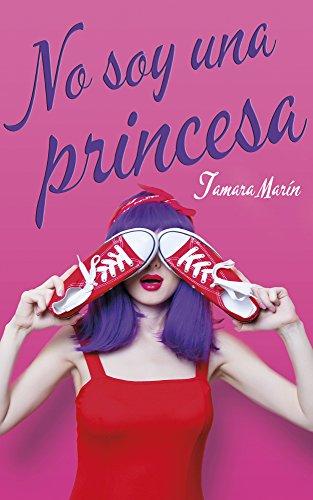 No soy una princesa por Tamara  Marín
