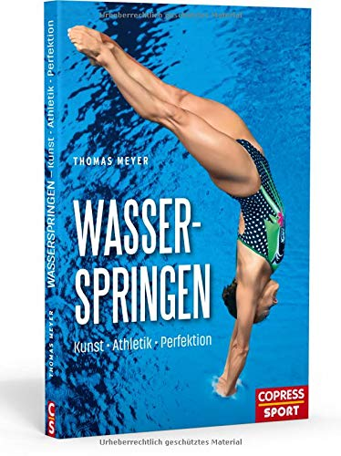 Wasserspringen: Kunst, Athletik, Perfektion
