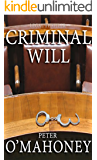 Legal Thriller: Criminal Will (Bill Harvey Book 1)