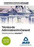 Técnico  de Administración General de Corporaciones Locales. Temario General Volumen 1