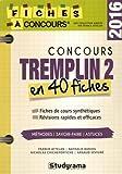 Concours Tremplin 2 : 40 fiches méthodes, savoir-faire et astuces