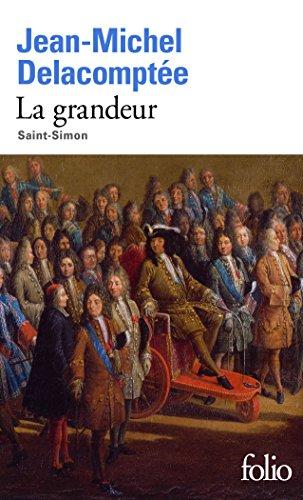 La grandeur: Saint-Simon