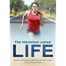 The Marathon called LIFE (English Edition)