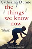 Image de The Things We Know Now (English Edition)