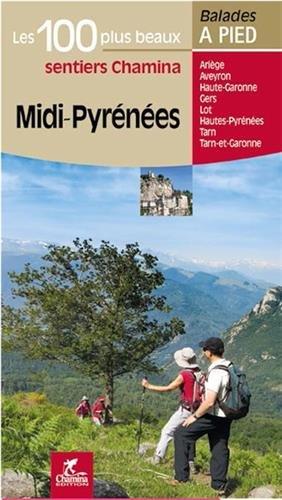 Midi-Pyrénées les 100 plus beaux sentiers