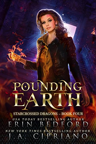 Pounding Earth: A Reverse Harem Dragon Fantasy (Starcrossed Dragons Book 4)