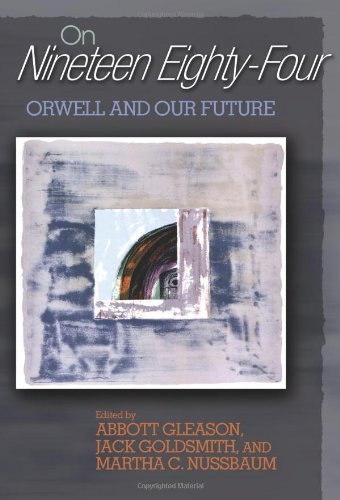 "On ""Nineteen Eighty-Four"": Orwell and Our Future"