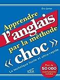 Telecharger Livres Apprendre l anglais par la methode Choc (PDF,EPUB,MOBI) gratuits en Francaise